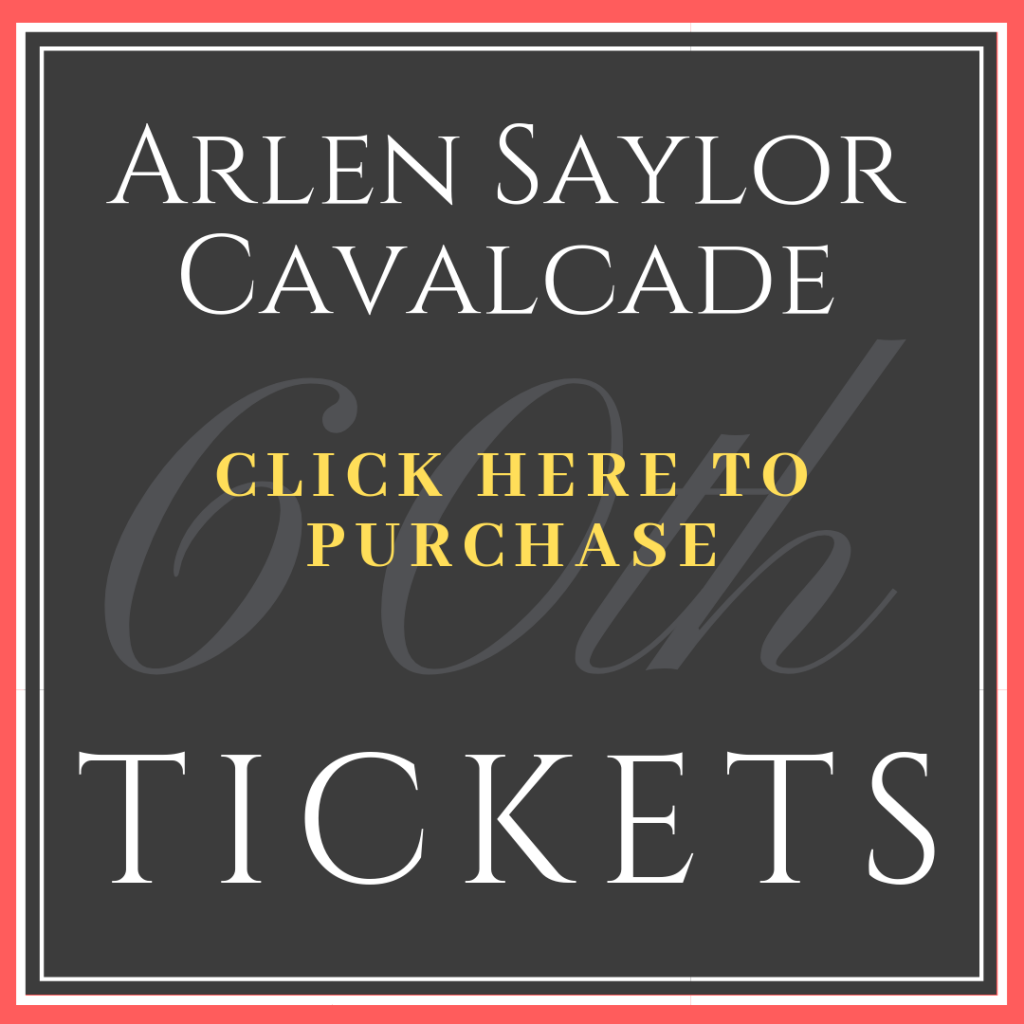 Click here to purchase tickets to the Cavalcade